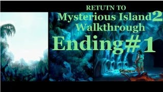 Return to Mysterious Island 2 Ending - Mina decides to go home