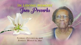 Celebrating the Life of Inez Millicent Mildred Proverbs