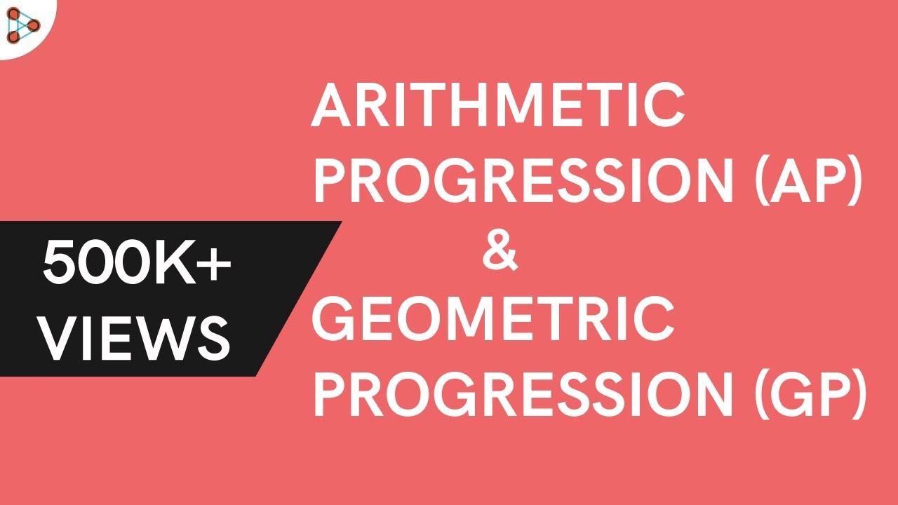 Arithmetic Progression and Geometric Progression | Don't Memorise | (GMAT/GRE/CAT/Bank PO/SSC CGL)
