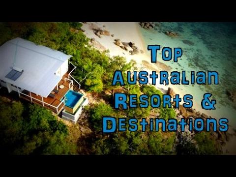 Top Australian Resorts and Destinations