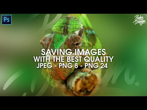 Photoshop Tutorial: Save Images For Highest Quality! (Jpeg, Png 8, Png 24!)