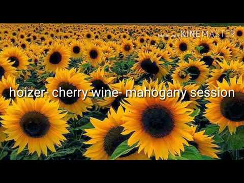 Cherry wine- hoizer lyrics