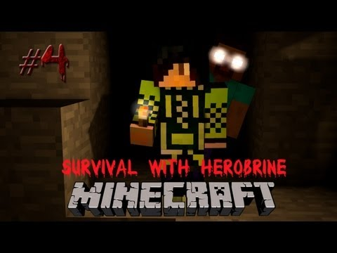 Minecraft: Survival with Herobrine #4