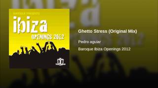 Ghetto Stress (Original Mix)