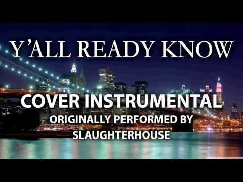 Y'all Ready Know (Cover Instrumental) [In the Style of Slaughterhouse]