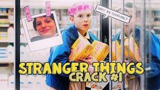 Stranger Things | ON CRACK