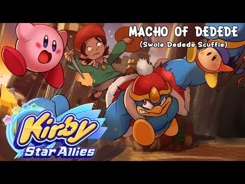 Macho Of Dedede WITH LYRICS (Swole Dedede Scuffle) - Kirby Star Allies Cover