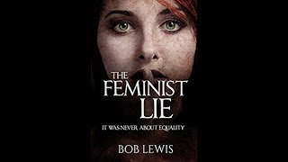 BOOK CLUB: The Feminist Lie: It was Never About Equality