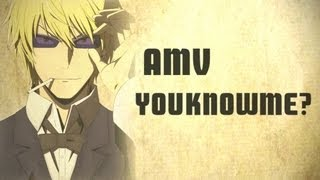 Repeat youtube video AMV - You Know Me? - Bestamvsofalltime Anime MV ♫