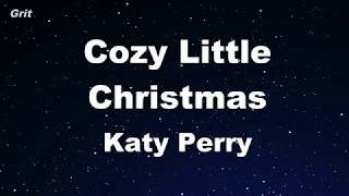 Karaoke♬ Cozy Little Christmas - Katy Perry 【No Guide Melody】 Instrumental