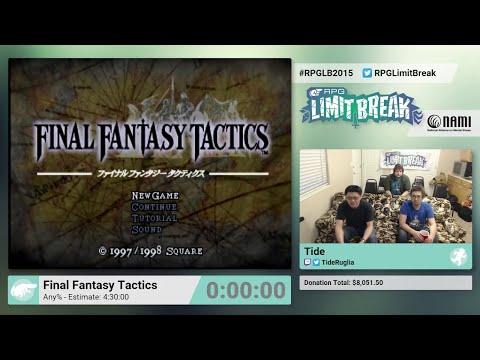 Final Fantasy Tactics by Tide (RPG Limit Break 2015 Part 12)