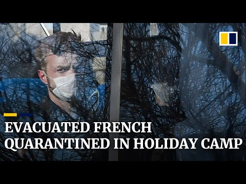 France Brings People Home From Coronavirus Epicentre And Quarantines Them In Holiday Camp