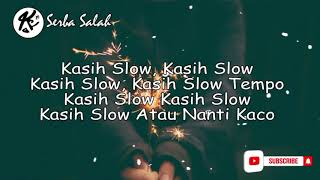Gambar cover SERBA SALAH x KASIH SLOW - NEW GVME FT PUTRY PASANEA ( LIRIK VIDEO)