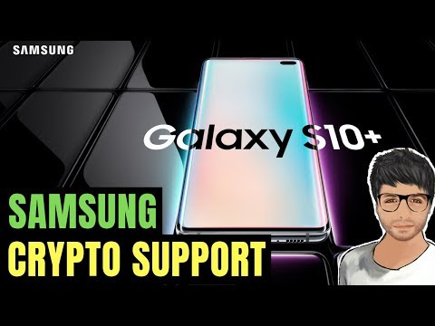 Samsung Galaxy S10 Crypto Support, Elon Musk supports Bitcoin - Crypto News #153