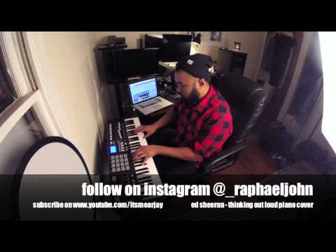 Raphael John - Ed Sheeran - Thinking Out Loud Piano Cover