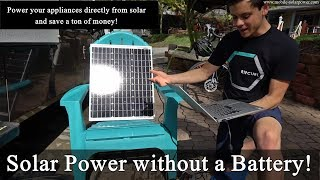 Solar Power without a Battery! Solar Panel + Converter = 12v for Small Loads