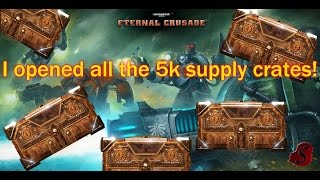 Eternal Crusade: Opening all the Space Marine's 5k supply crates