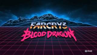 Far Cry 3: Blood Dragon OST (1st Helicopter Mission)