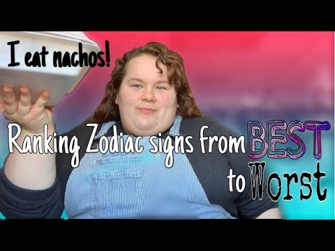 Ranking the Zodiac Signs From Best to Worst | Sav Miles