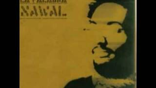 Nawal - Mitad De La Historia