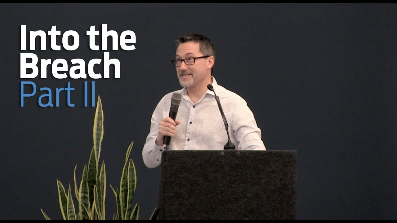 Men's Enrichment Weekend - 2019 - Brett Powell Part II - Into the Breach