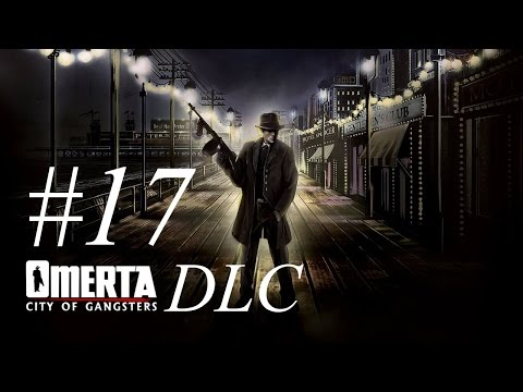 Omerta City of Gangsters DLC : Industrial District (DLC) - The Arms Industry | Lets Play Walkthrough