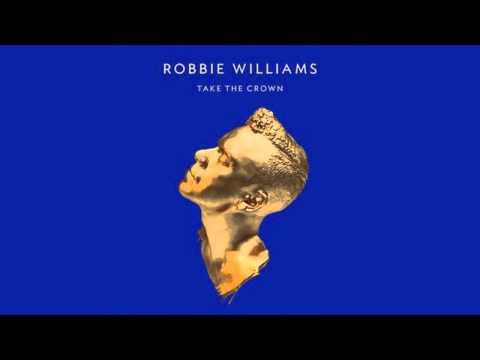 Robbie Williams  - Shit On The Radio - Take The Crown