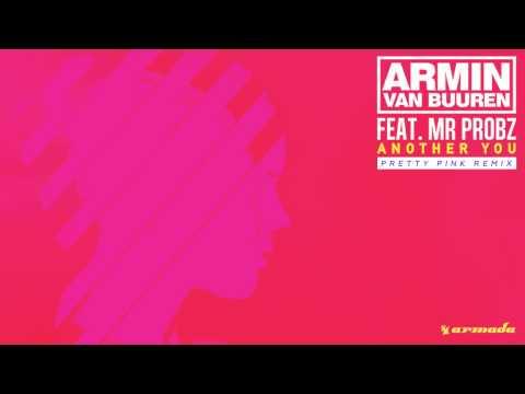 Armin van Buuren feat. Mr. Probz - Another You (Pretty Pink Remix) [ASOT719]