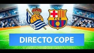 (SOLO AUDIO) Directo del Real Sociedad 1-1 Barcelona en Tiempo de Juego COPE