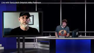 Live with Sasquatch Ontario's Mike Paterson