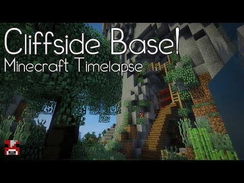Minecraft Timelapse - Cliffside Base! (WORLD DOWNLOAD)