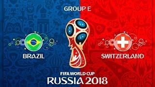 Бразилия - Швейцария 🏆 FIFA 18 ⚽ Чемпионат мира по футболу 2018 ⚽ Группа E