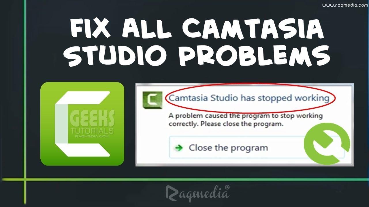 camtasia 7 keeps crashing