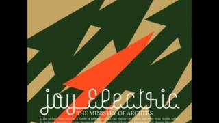 Joy Electric - Quite Quieter Than Spiders (The Ministry of Archers)