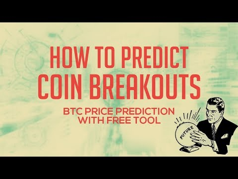 Free Tool To Predict Crypto Coin Breakouts & BTC Price Prediction