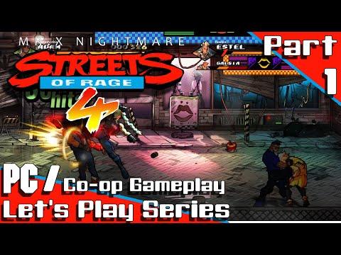 Streets of Rage 4: Mr. X Nightmare - Part 1 - Co-op Let's Play Series |