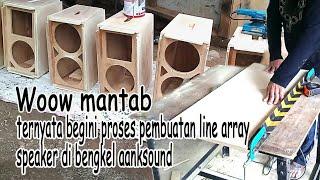Proses pembuatan box speaker line array di bengkel aanksound