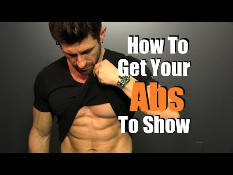 The Secret To Get Your Abs To Show | 6 Tips To Get A 6 Pack