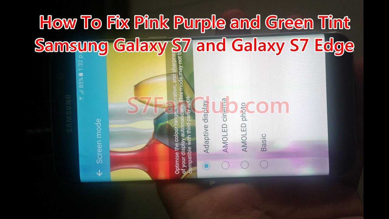 How To Fix Galaxy S7 Edge Pink and Green Tint on AMOLED Screen? »