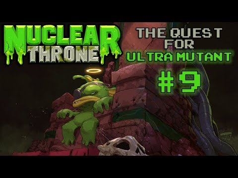 Nuclear Throne: The Quest For Ultra Mutant [#9] - Chicken Sword (Never Again)