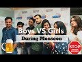 Girls V/S Boys During Monsoon | Super Funny