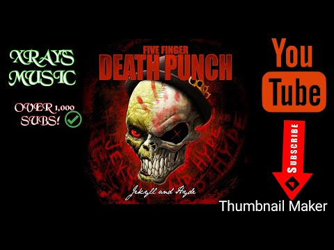 Jekyll and Hyde - FIVE FINGER DEATH PUNCH