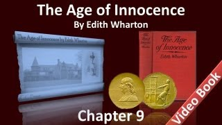 Chapter 09 - The Age of Innocence by Edith Wharton
