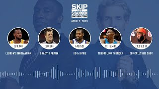 UNDISPUTED Audio Podcast (04.02.19) with Skip Bayless, Shannon Sharpe & Jenny Taft   UNDISPUTED