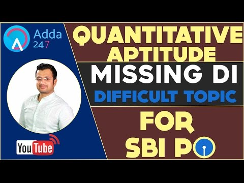 MISSING DI FOR SBI PO - (DIFFICULT TOPIC)