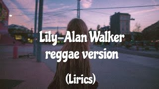 Download lagu Lily-Alan Walker reggae version (cover by SMVLL)