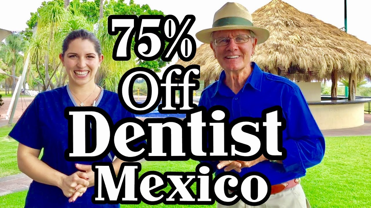 Dentist Mexico 75% OFF Ajijic,Lake Chapala, Guadalajara,San Antonio ...