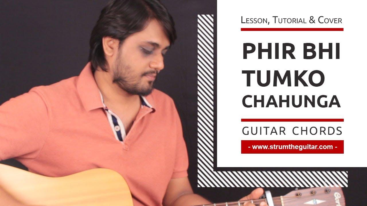 Phir Bhi Tumko Chahunga Guitar Chords Strumming Pattern Lesson