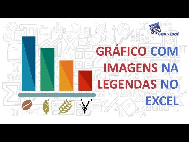 Gráfico com imagens na legenda Excel - Gráfico Globo Rural 🤠