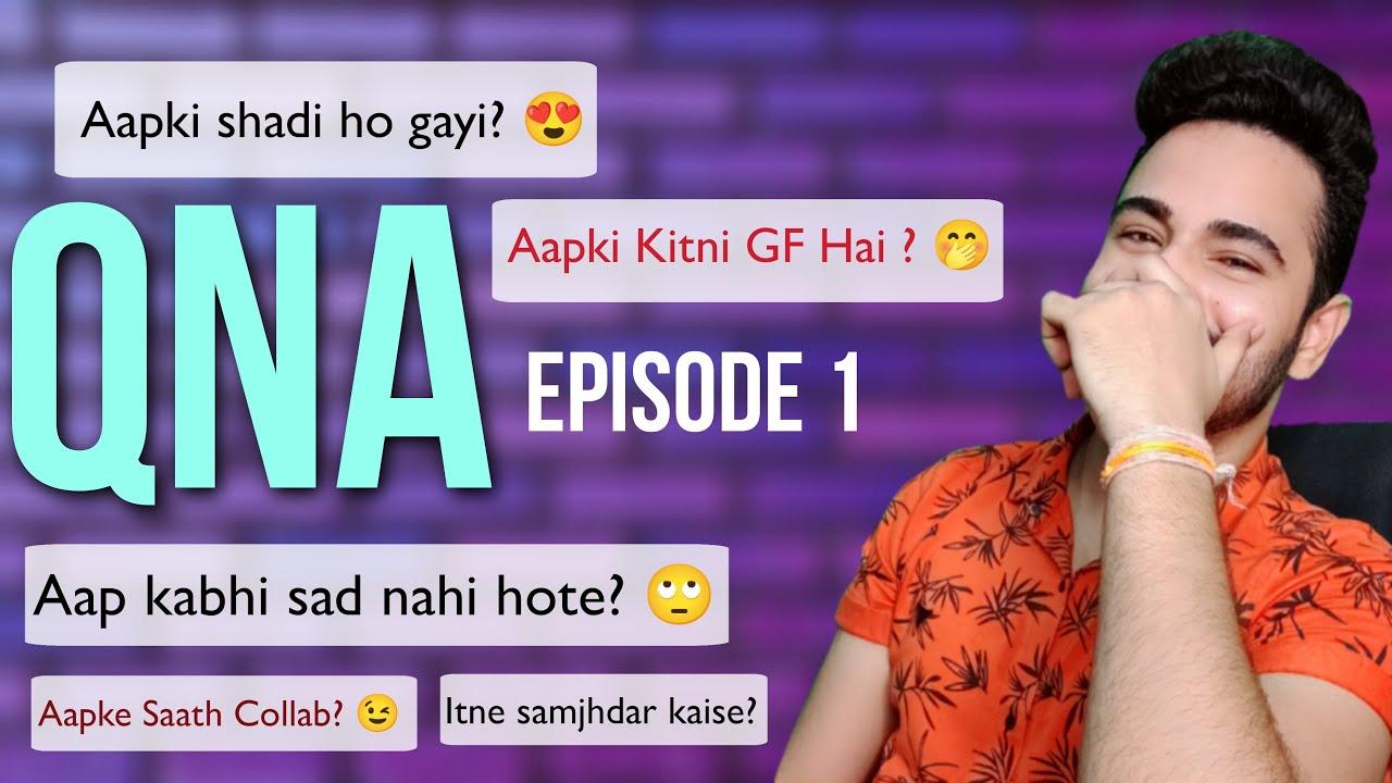 Aapki kitni Girlfriend hai | QNA Episode 1 | Motivated thoughts & Inspirational  tips
